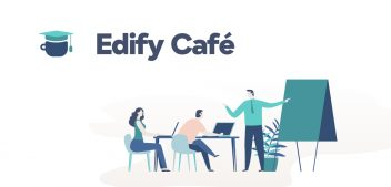 EDIFY CAFE – Jeste li za šalicu znanja?